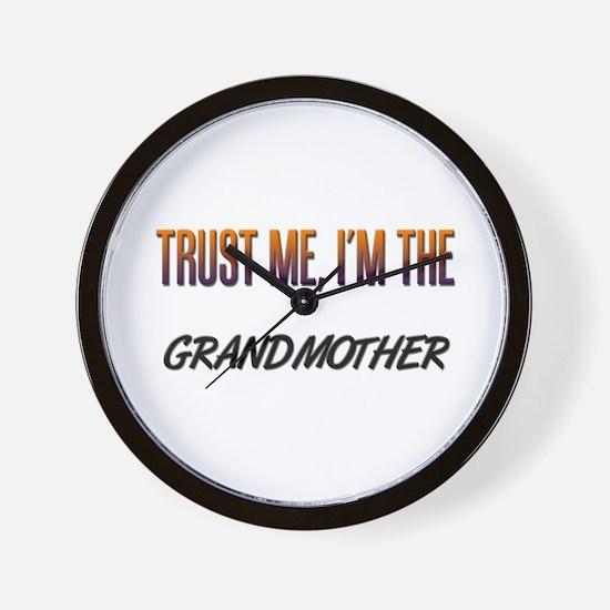 Trust ME, I'm the GRANDMOTHER Wall Clock