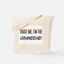 Trust ME, I'm the GRANDDAD Tote Bag