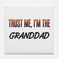 Trust ME, I'm the GRANDDAD Tile Coaster