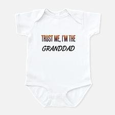 Trust ME, I'm the GRANDDAD Infant Bodysuit