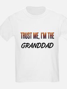 Trust ME, I'm the GRANDDAD T-Shirt