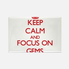 Keep Calm and focus on Gems Magnets