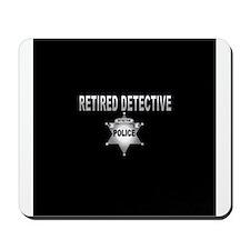RETIRED DETECTIVE Mousepad