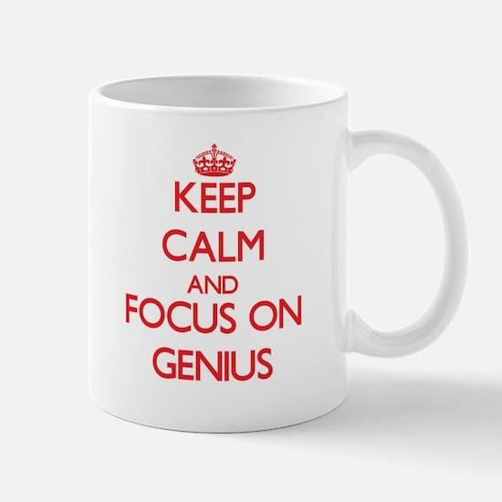 Keep Calm and focus on Genius Mugs