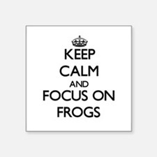 Keep Calm and focus on Frogs Sticker