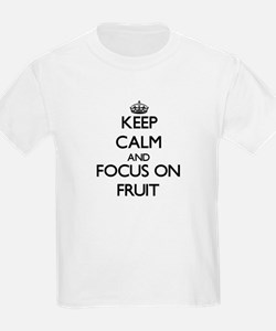 Keep Calm and focus on Fruit T-Shirt