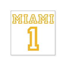 """MIAMI #1 Square Sticker 3"""" x 3"""""""