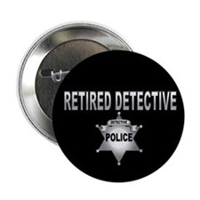 "Retired Dective 2.25"" Button"