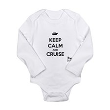 Keep Calm and Cruise Body Suit