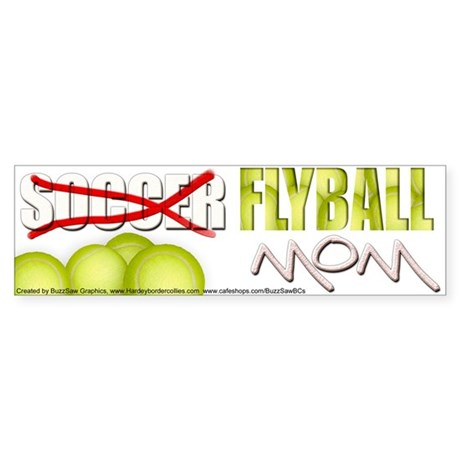Flyball's Mom Bumper Sticker