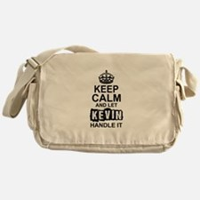 Keep Calm and Let Kevin Handle It Messenger Bag