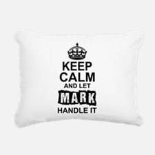 Keep Calm and Let Mark Handle It Rectangular Canva