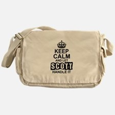 Keep Calm and Let Scott Handle It Messenger Bag