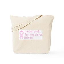 Sister Bridget (wear pink) Tote Bag