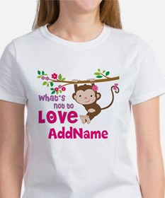 Whats Not to Love Personalized Tee