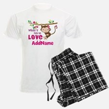 Whats Not to Love Personalize Pajamas