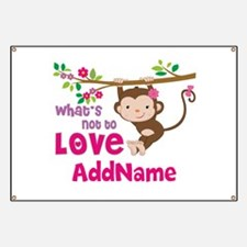 Whats Not to Love Personalized Banner