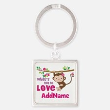 Whats Not to Love Personalized Square Keychain