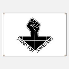 stand for something Banner