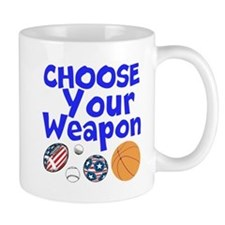Choose Your Weapon Mugs