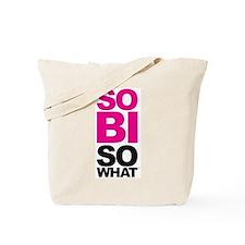 So Bi So What Tote Bag