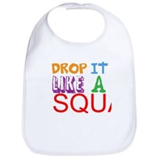 Drop It Like A Squat Bib