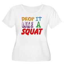 Drop It Like A Squat Plus Size T-Shirt