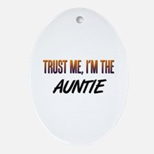 Trust ME, I'm the AUNTIE Oval Ornament