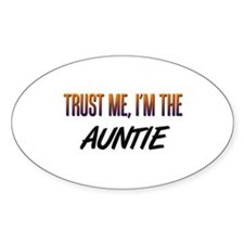 Trust ME, I'm the AUNTIE Oval Decal