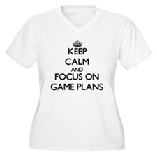 Keep Calm and focus on Game Plans Plus Size T-Shir