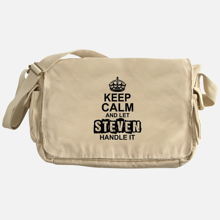Keep Calm and Let Steven Handle It Messenger Bag