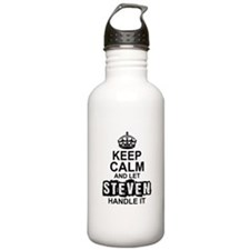 Keep Calm and Let Steven Handle It Water Bottle