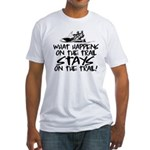 What Happens on the Trail... Fitted T-Shirt