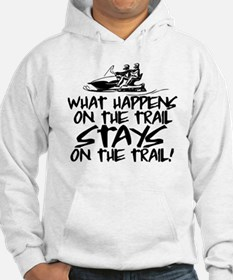 What Happens on the Trail... Hoodie