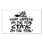 What Happens on the Trail... Sticker (Rectangle)