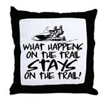What Happens on the Trail... Throw Pillow