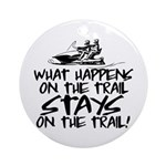 What Happens on the Trail... Ornament (Round)