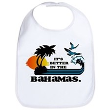Its Better in the Bahamas Bib