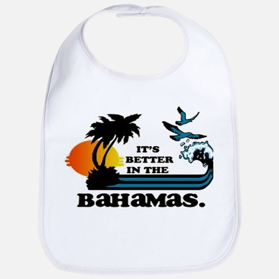 Its Better in the Bahamas Bib