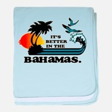 Its Better in the Bahamas baby blanket