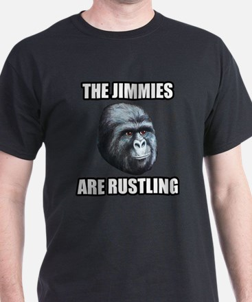 The Jimmies Are Rustling T-Shirt