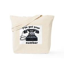 I've Got Your Number Tote Bag