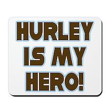 Hurley is My Hero Mousepad