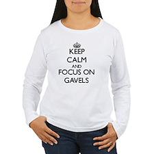 Keep Calm and focus on Gavels Long Sleeve T-Shirt