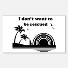 I don't want to be rescued Decal