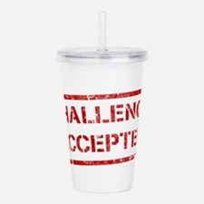 Challenge-Accepted.png Acrylic Double-wall Tumbler