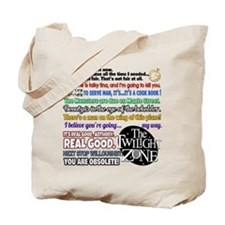 Twilight Zone Quotes Tote Bag