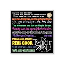 "Twilight Zone Quotes Square Sticker 3"" x 3"""