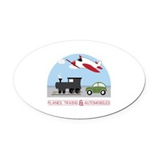 Planes,Trains& Automobiles Oval Car Magnet
