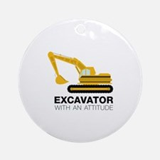 Excavator With An Attitude Ornament (Round)